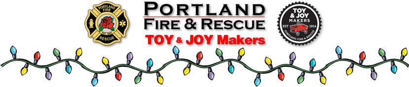 Portland Fire Bureau - Toy N Joy Makers